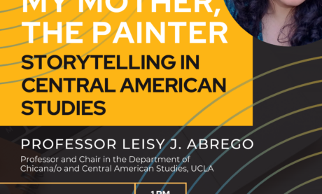 My Mother, The Painter: Storytelling in Central American Studies