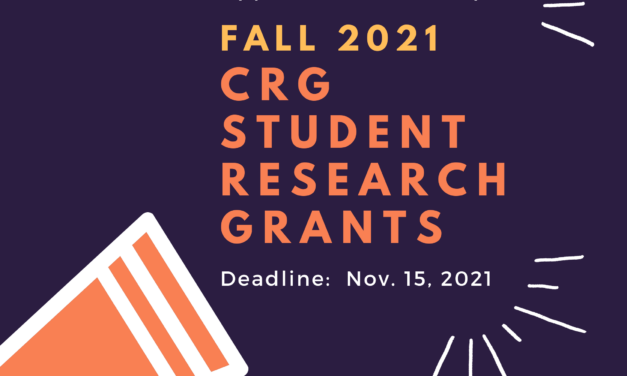 Application Period Open – Fall 2021 CRG Student Research Grants